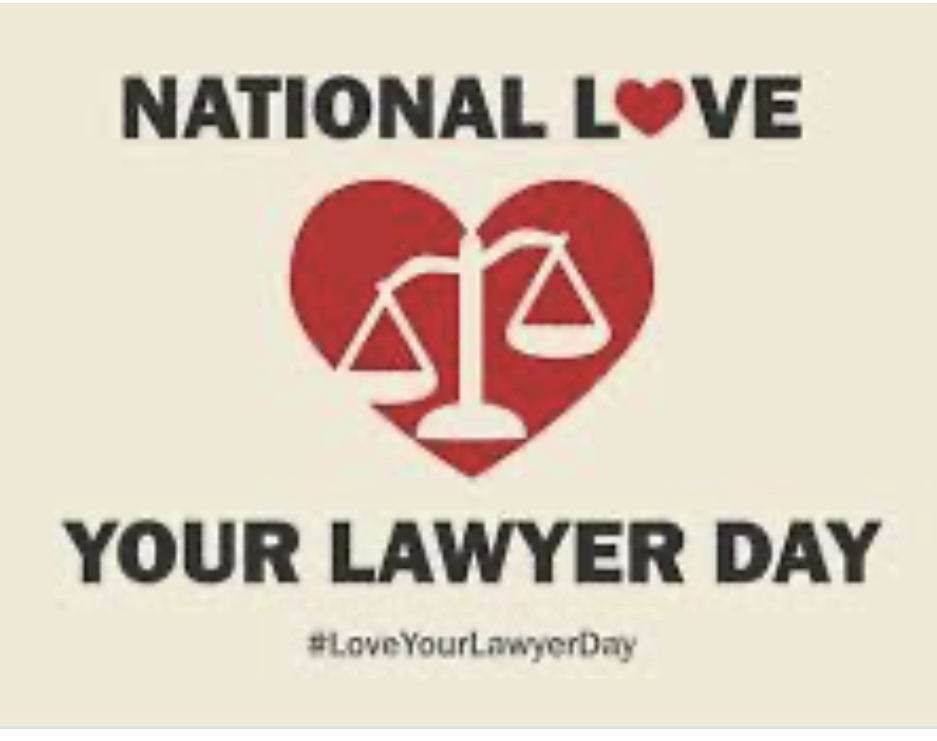 Happy Love Your Lawyer Day!